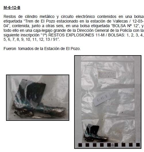 """6-12B: Restos de cilindro metálico y circuito electrónico contenidos en una bolsa etiquetada """"Tren de El Pozo estacionado en la estación de Vallecas / 12-03- 04"""